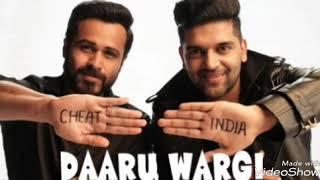 Daaru Wargi | Guru Randhawa | Cheat India | Emraan Hashmi Full Audio Song
