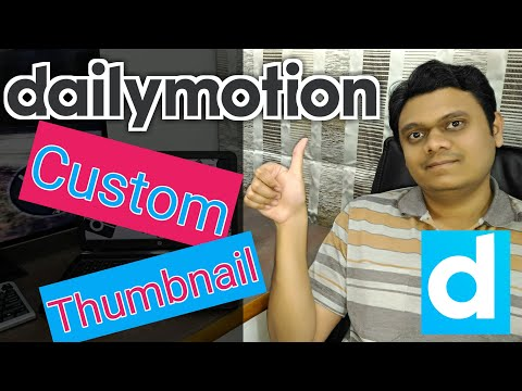 How to Set Custom Thumbnail on Dailymotion | 100% Verified trick | Attract Views on Dailymotion[Eng]