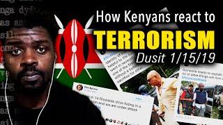 How Kenyans React to Terrorism | Dusit Hotel 1/15/19