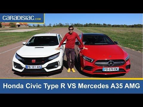 Les essais de Soheil Ayari - Honda Civic Type R VS Mercedes A35 AMG : lutte des classes