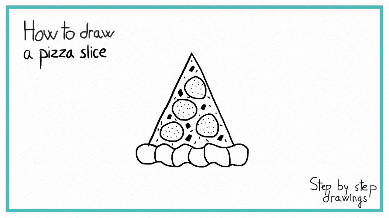 Uncategorized How To Draw A Pizza Slice how to draw a pizza slice in 7 steps easy step by youtube step