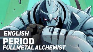"Full Metal Alchemist (Opening) - ""Period"" | ENGLISH ver | AmaLee thumbnail"