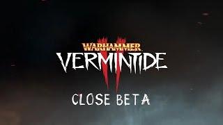 Warhammer Vermintide 2 - закрытая бета стартовала! ОБЗОР!