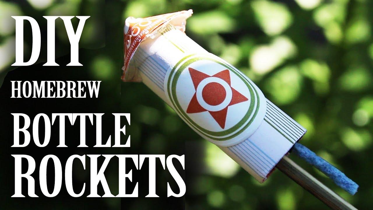 Home Brew Bottle Rockets From Household Materials The King Of Random