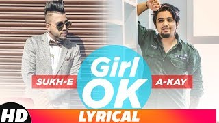 Girl Ok (Remix Lyrical) | Sukh-E & A-Kay | Shrey Sean | Latest Remix Songs 2018 | Speed Records