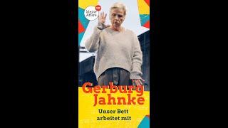Gerburg Jahnke – Unser Bett arbeitet mit