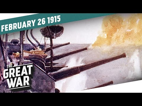 Prelude to Gallipoli - Naval Bombardement of the Dardanelles I THE GREAT WAR Week 31