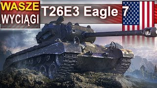T26E3 Eagle 7 - z babokami obrona lodowca - World of tanks