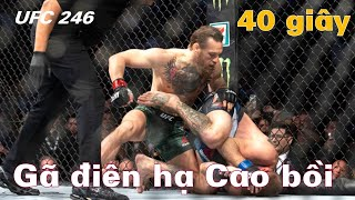 Conor McGregor LẬP KÌ TÍCH thắng KO Donald Cerrone sau 40 giây