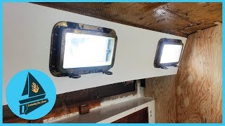 50. Bulkhead Replacement and Major Portlight Upgrade | Learning the Lines - DIY Sailing
