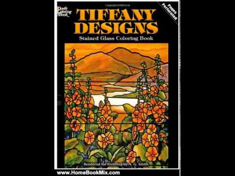Home Book Summary: Tiffany Designs Stained Glass Coloring Book ...