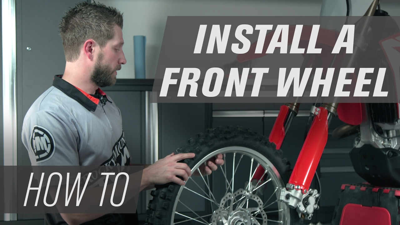 How To Install A Front Wheel On A Dirt Bike Youtube - How To Install A Front Door