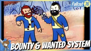 FALLOUT 76 - Here's How The Bounty & Wanted System Will Work