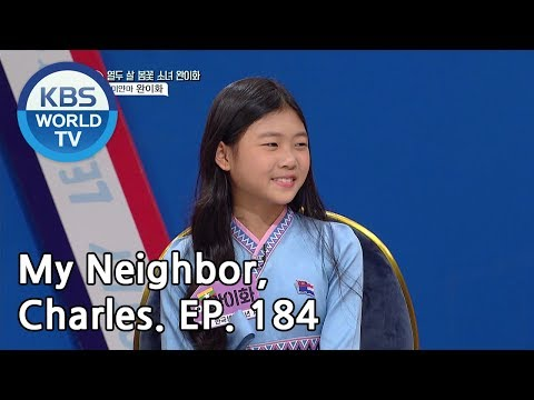 My Neighbor, Charles | 이웃집 찰스 Ep184/ Yihwa From Myanmar Escaped From War [ENG/2019.04.16]