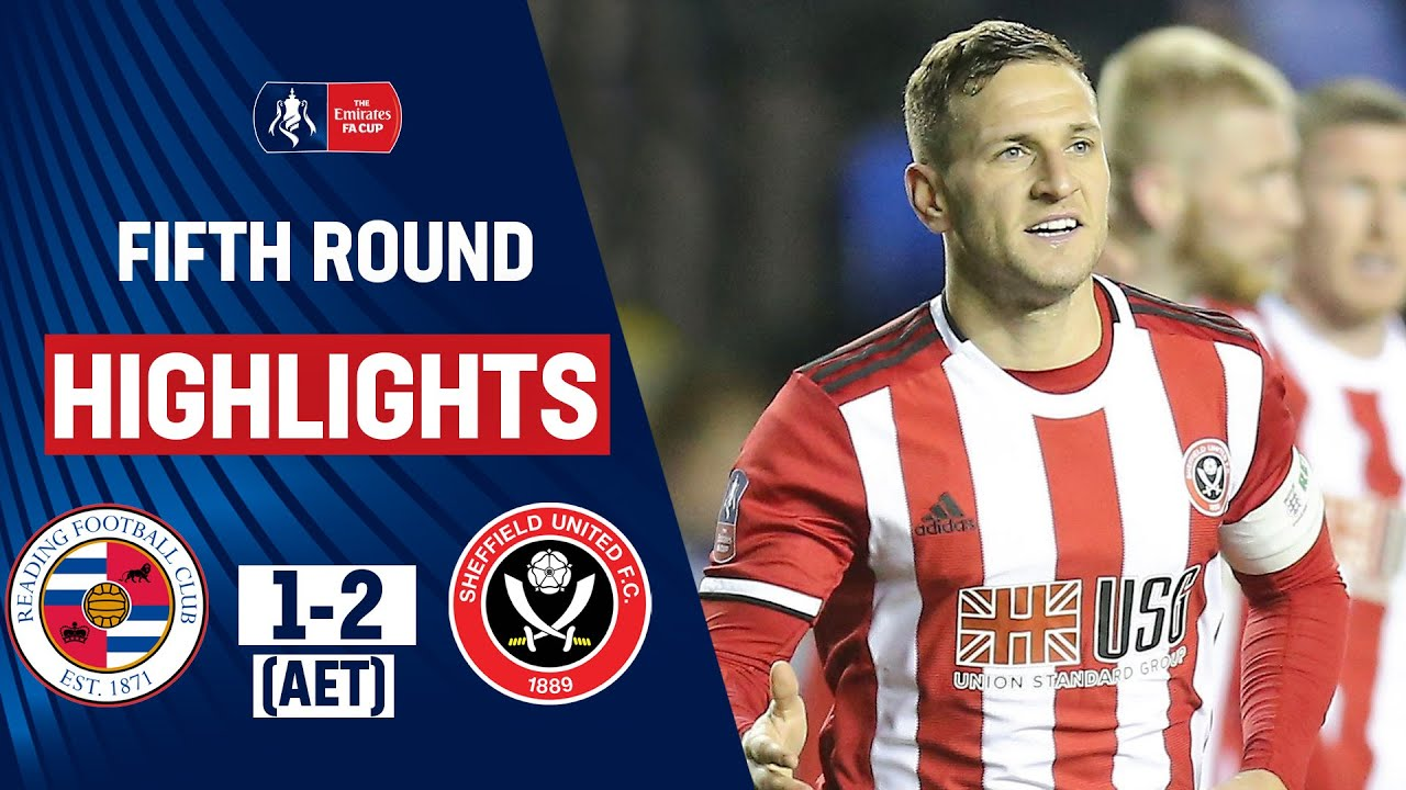 Super Sub Sharp Rescues Blades in Extra-Time! | Reading 1-2 Sheffield United | Emirates FA Cup 19/20