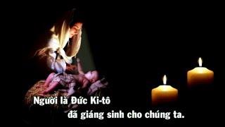 Lễ Giáng Sinh 2015 - Hôm Nay Chúa Giáng Sinh (Thánh Vịnh 95)