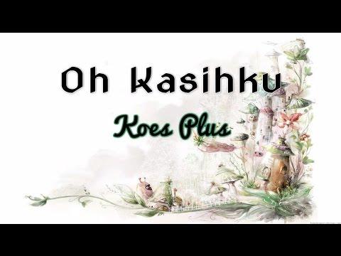 [Midi Karaoke] ♬ Koes Plus - Oh Kasihku ♬ +Lirik Lagu [High Quality Sound]