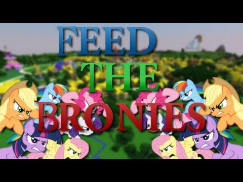 Minecraft Feed The Bronies Episode 1