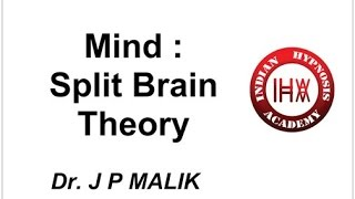 Explanation of Mind: Split Brain Theory (HindI)