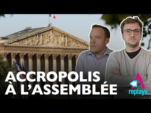 Accropolis auditionné par l'Assemblée Nationale ! [Audition du 12/10/2017]