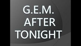 G.E.M. - After tonight [Lyrics]