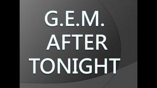 G.E.M. - After tonight [Lyrics]