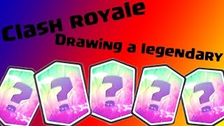 Clash Royale Drawing a Legendary Card [ Find Out What is It ] !