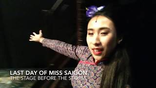 Last day of Miss Saigon West End Vid 5 (Backstage w/ Cast)