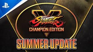 Street Fighter V - Summer Update Video | PS4