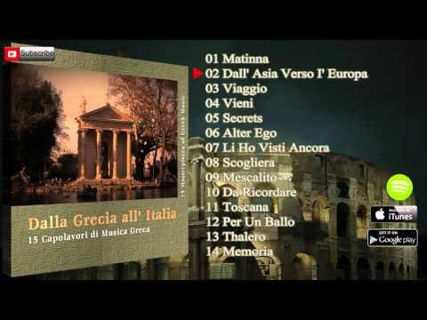 Dalla Grecia all' Italia 15: Capolavori di Musica Greca