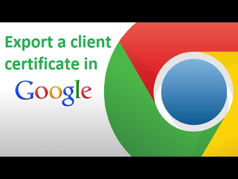 Export A Client Certificate In Google Chrome