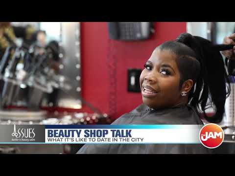 Beauty Shop Talk: DATING IN CHICAGO