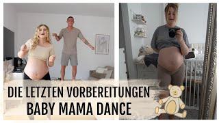 BABY MAMA DANCE & VORBEREITUNGEN | 16.08.2020 | DailyMandT ♡
