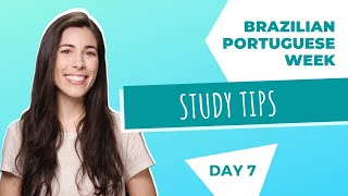 Baixar Study Tips   Brazilian Portuguese Week   Day 7