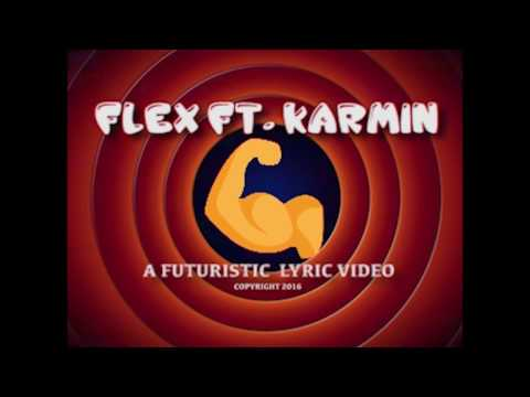 Futuristic Ft. Karmin - Flex (Official Lyric Video)