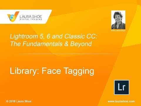 Assign Names to Faces (Face Tagging) in Lightroom Classic CC, CC 2015 and 6