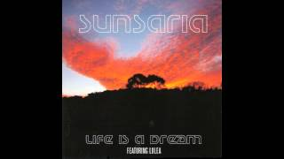 Sunsaria featuring Lulea - Life Is a Dream (Radio Edit) [Life Is A Dream] / Tempest Recordings