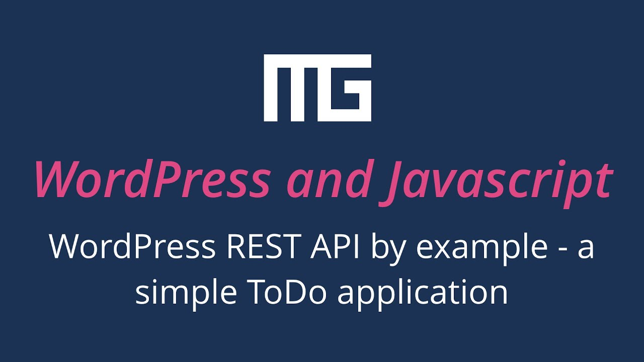 wordpress rest api by example a simple todo application youtube