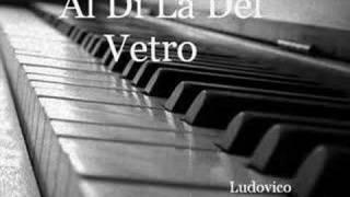 Al Di Là Del Vetro - Ludovico Einaudi