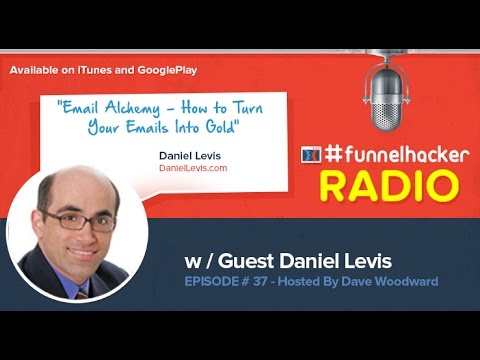 Daniel Levis, Email Alchemy - How to Turn Your Emails Into Gold