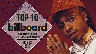 Top 10 • US Bubbling Under Hip-Hop/R&B Songs • July 13, 2019 | Billboard-Charts