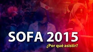 SOFA 2015 - ¿Por qué asistir?