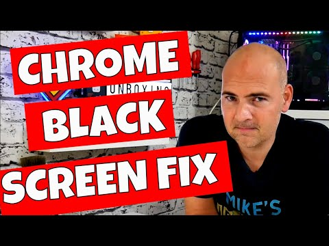 Google Chrome Black Screen OR Window FIX And Why It Happens