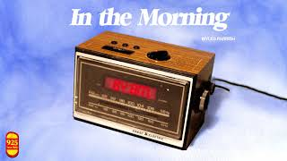 Myles Parrish - In The Morning (Audio)