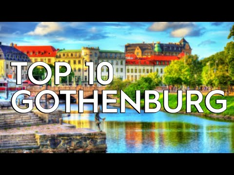 ✅ TOP 10: Things To Do In Gothenburg
