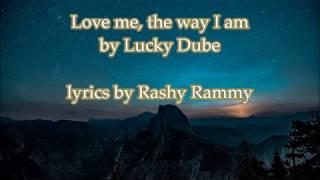 lucky-dube-love-me-the-way-i-am-lyrics