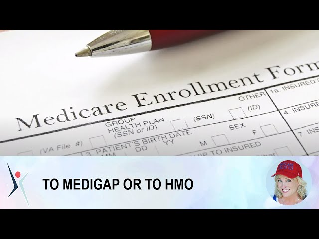 TO MEDIGAP OR TO HMO