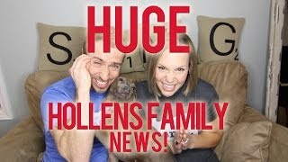 Repeat youtube video HUGE HOLLENS FAMILY ANNOUNCEMENT!! :)