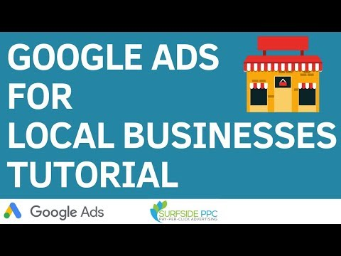 Google Ads For Local Businesses Tutorial 2019 - Google Ads For Service Businesses