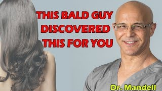 Grow and Thicken Your Hair Through Food, Vitamins, and Remedies - Dr Alan Mandell, DC